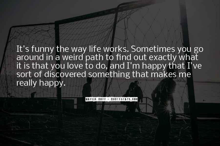 Life Path Way Quotes #896797