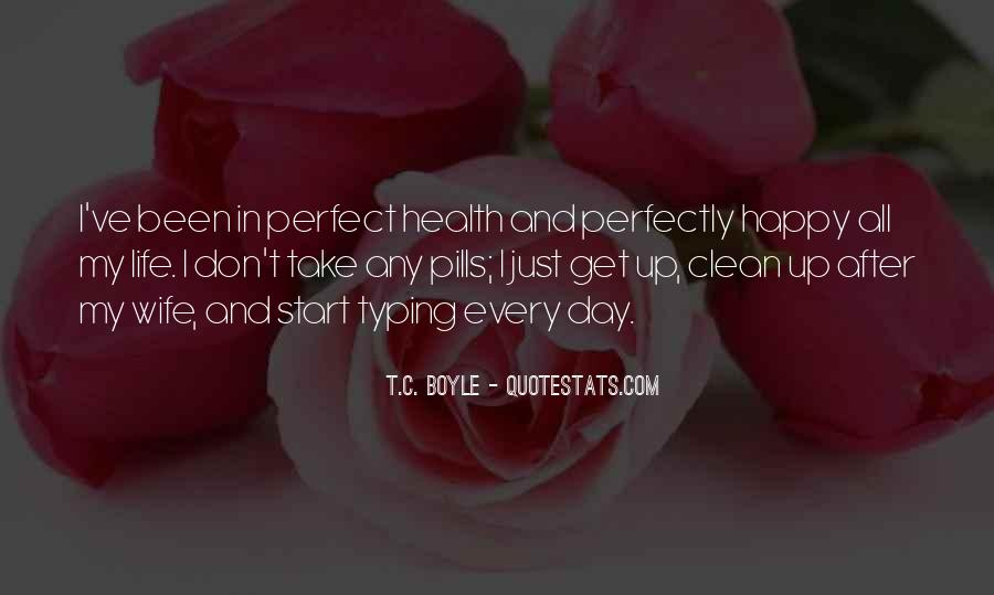 Life Pills Quotes #551466