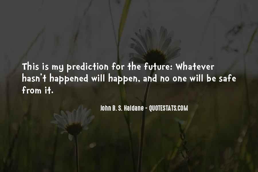 Life Predictions Quotes #1162852