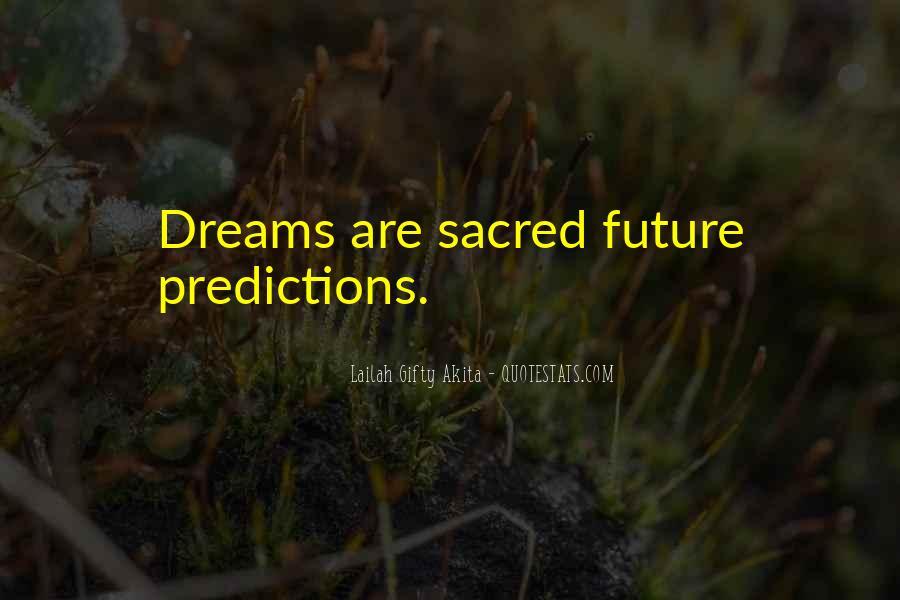 Life Predictions Quotes #1227103