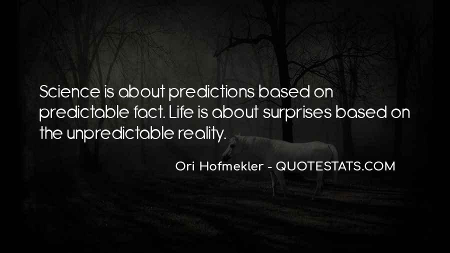 Life Predictions Quotes #533910