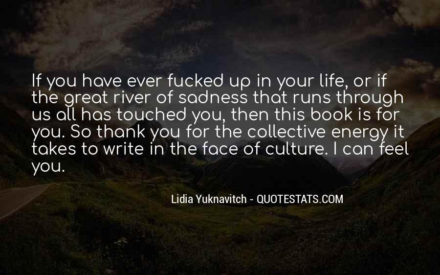 Life Runs Quotes #1064871
