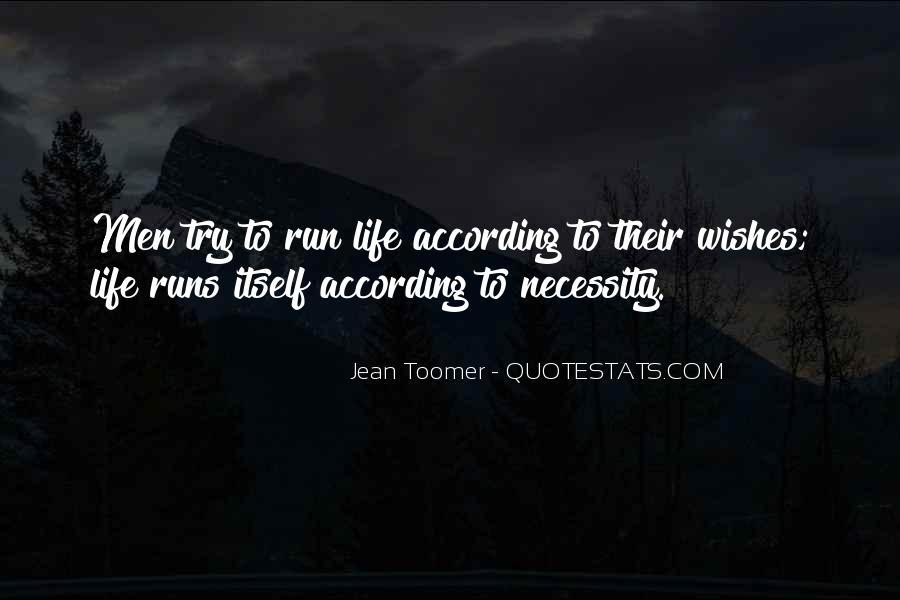 Life Runs Quotes #106937