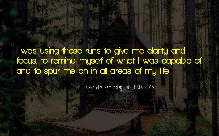 Life Runs Quotes #1078244