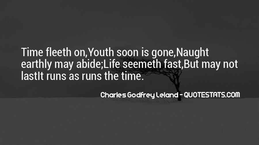 Life Runs Quotes #185375