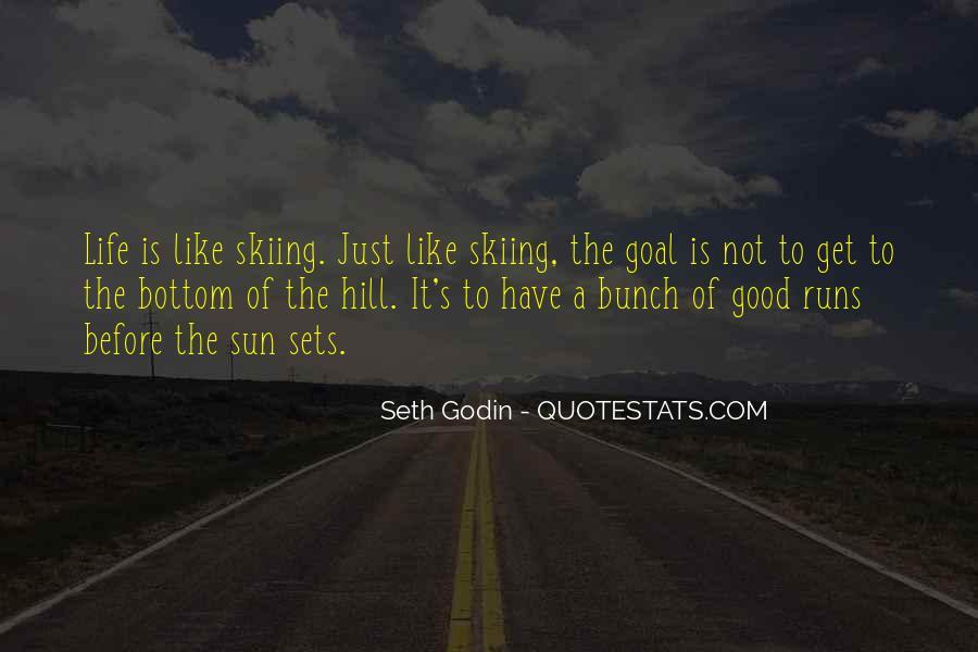 Life Runs Quotes #188410