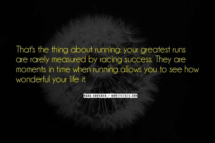 Life Runs Quotes #35804
