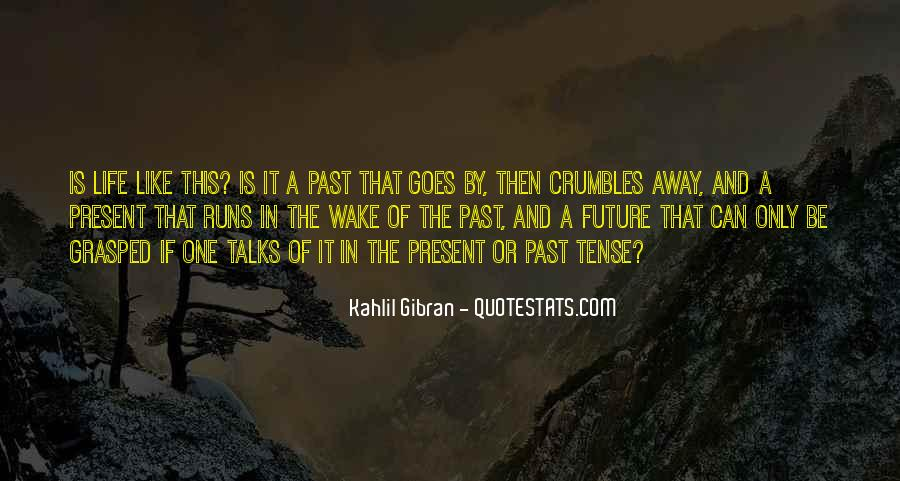 Life Runs Quotes #362668