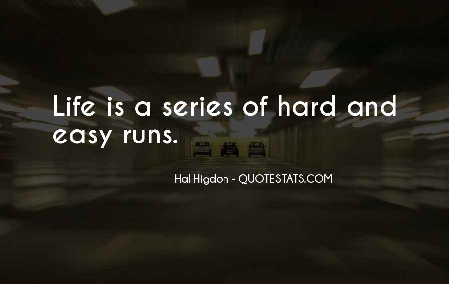 Life Runs Quotes #587461