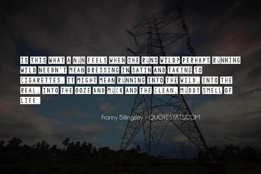 Life Runs Quotes #619055