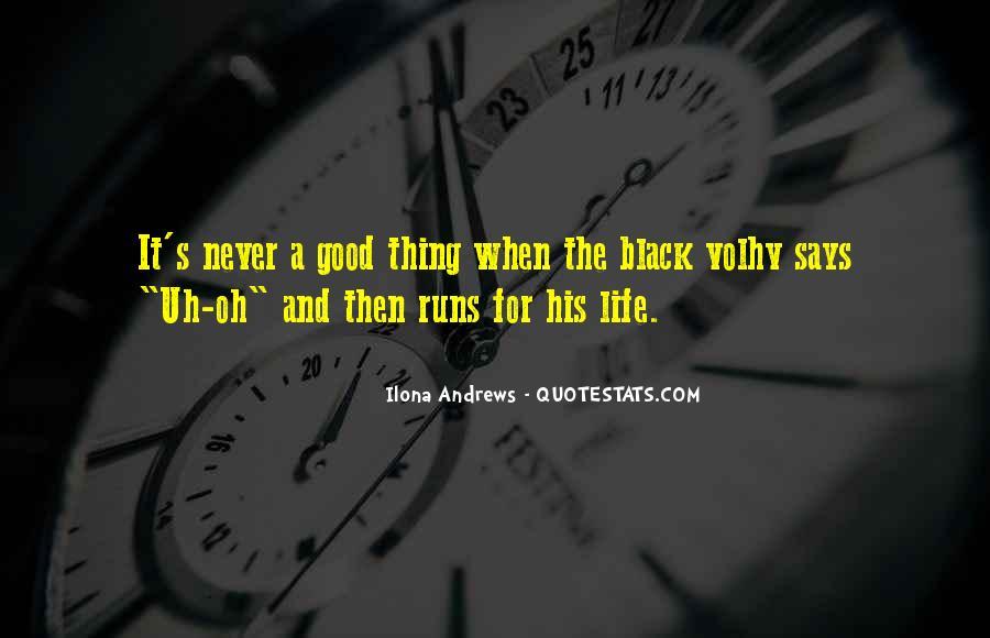 Life Runs Quotes #769580
