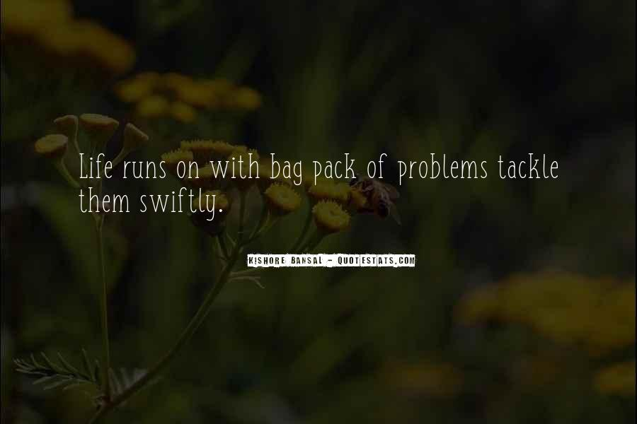 Life Runs Quotes #862281