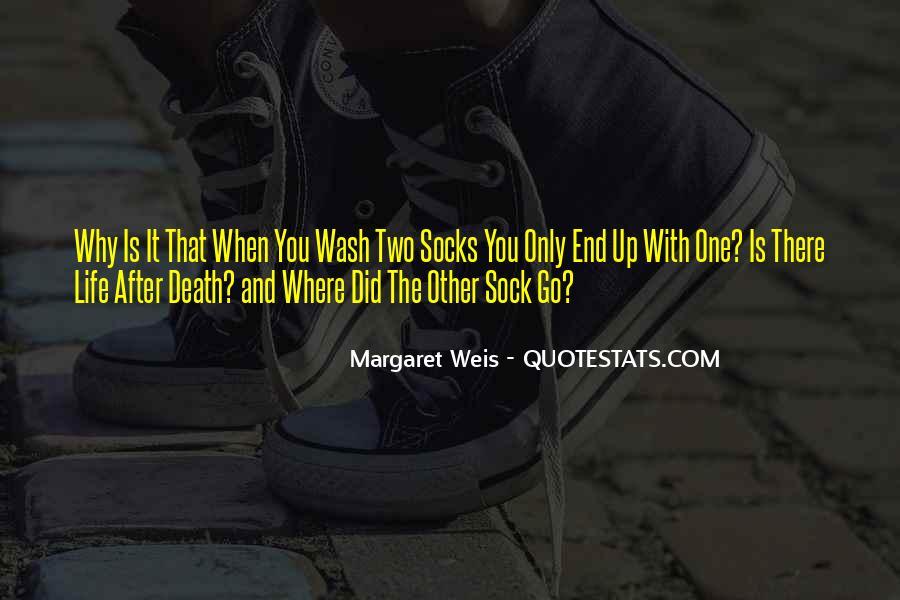 Life Socks Quotes #1555776
