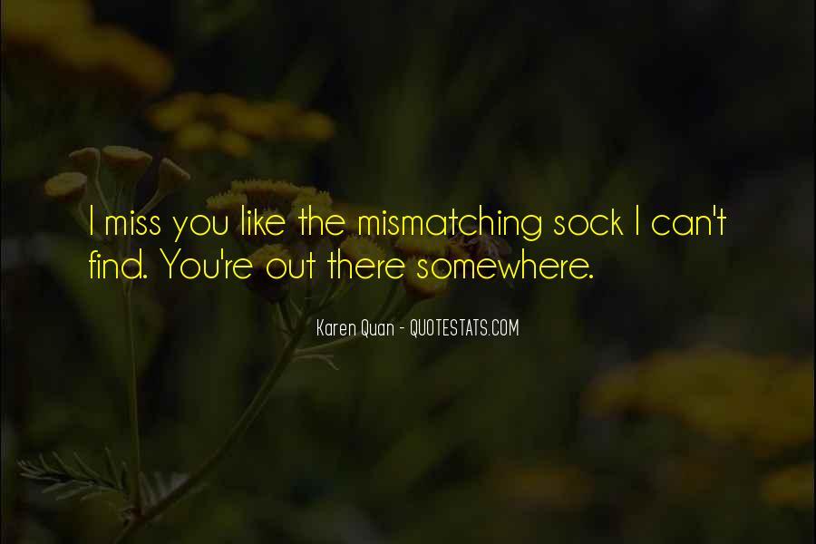 Life Socks Quotes #734964