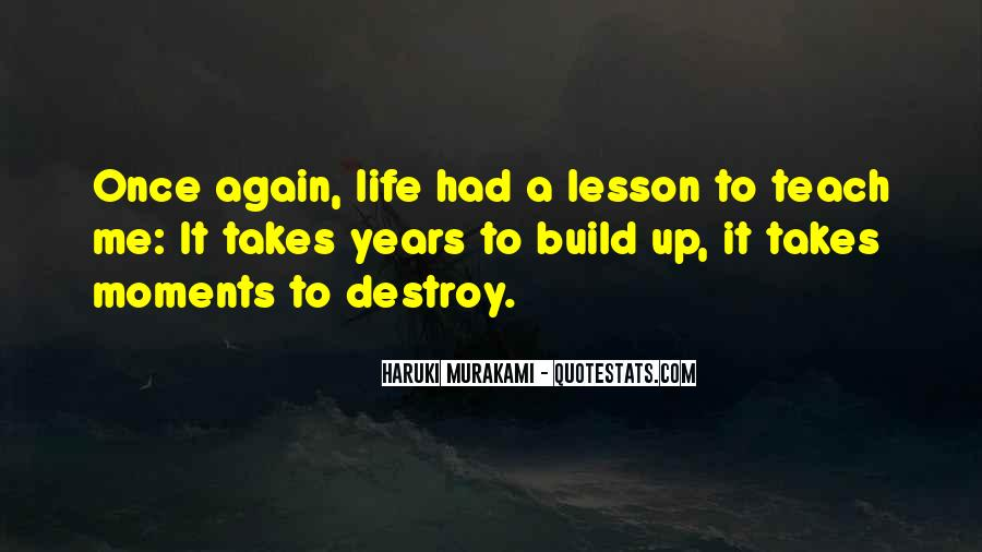 Life Takes Me Quotes #1022269