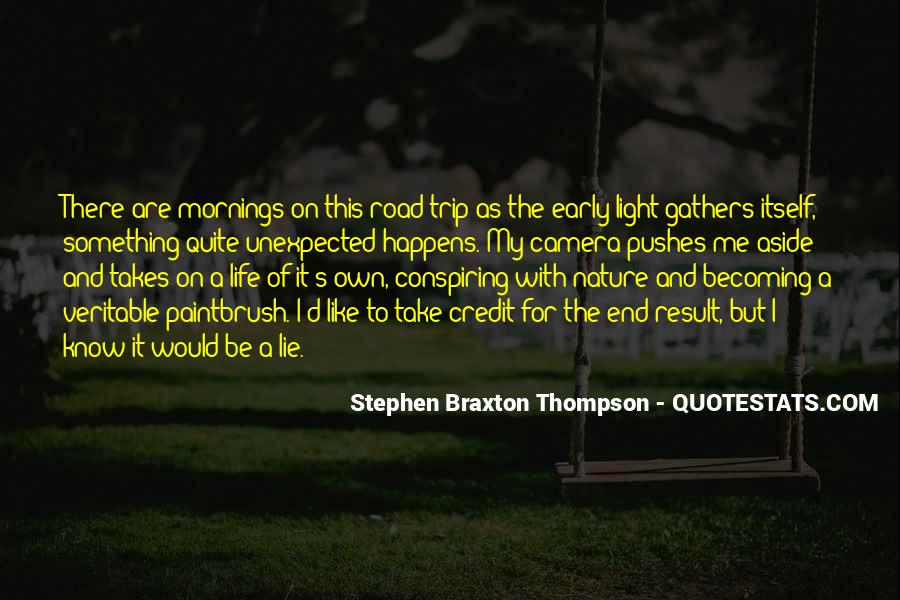 Life Takes Me Quotes #1105029