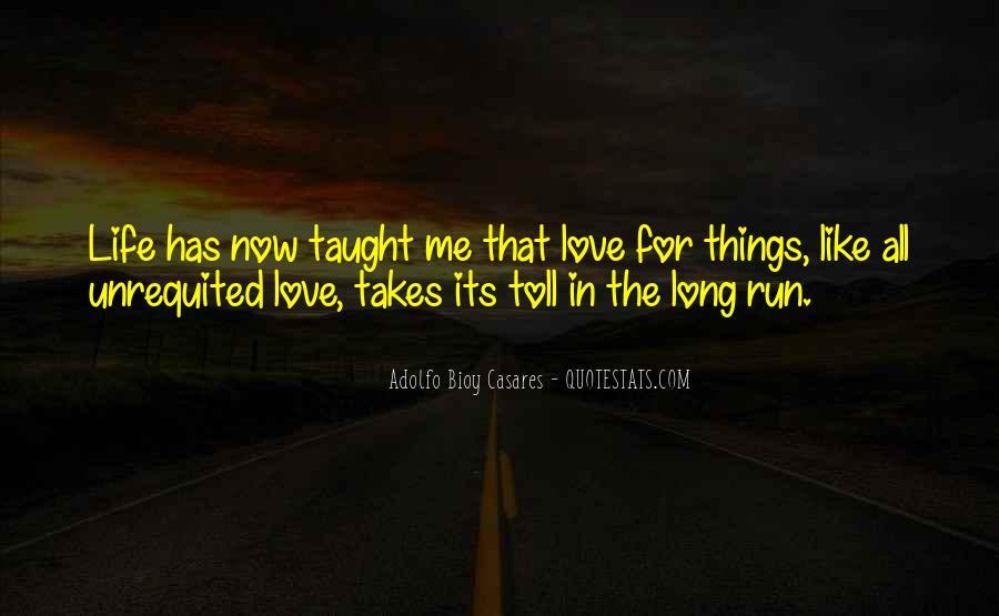 Life Takes Me Quotes #1164207
