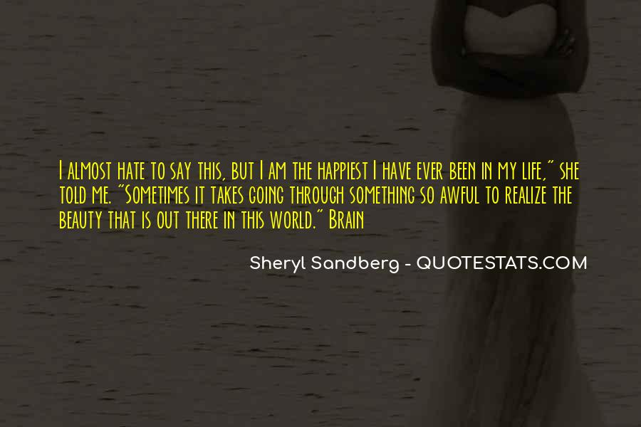 Life Takes Me Quotes #1284549