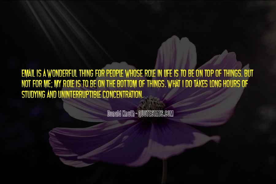 Life Takes Me Quotes #1390693