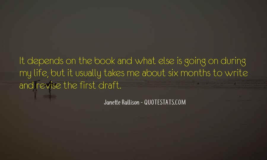 Life Takes Me Quotes #1445255