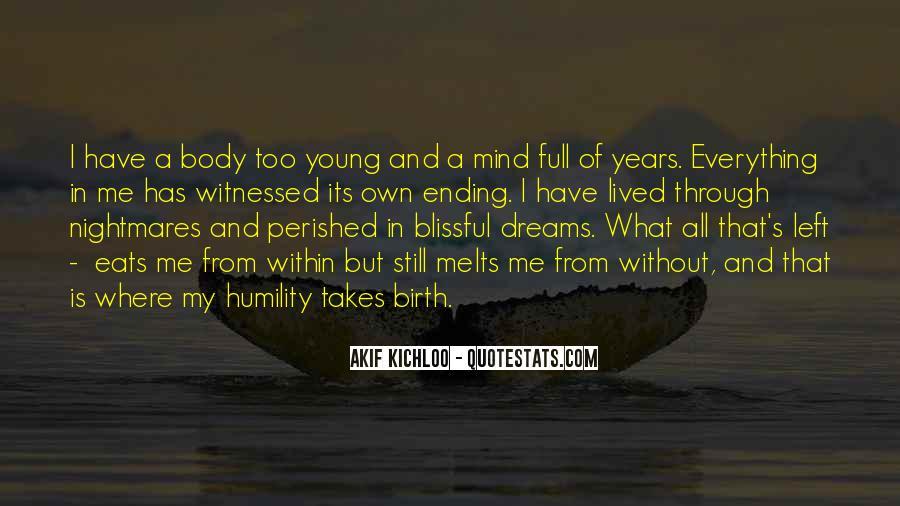 Life Takes Me Quotes #1499495