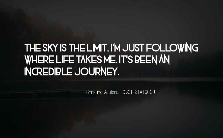 Life Takes Me Quotes #1596042