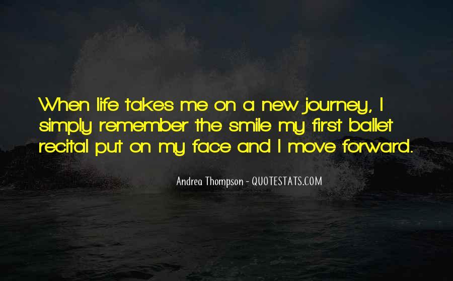 Life Takes Me Quotes #1655859