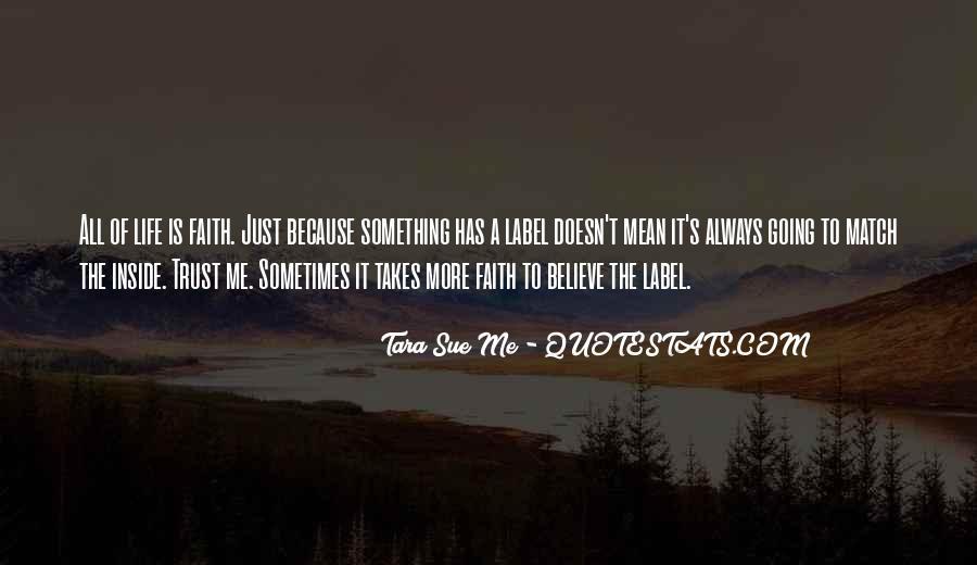 Life Takes Me Quotes #174844