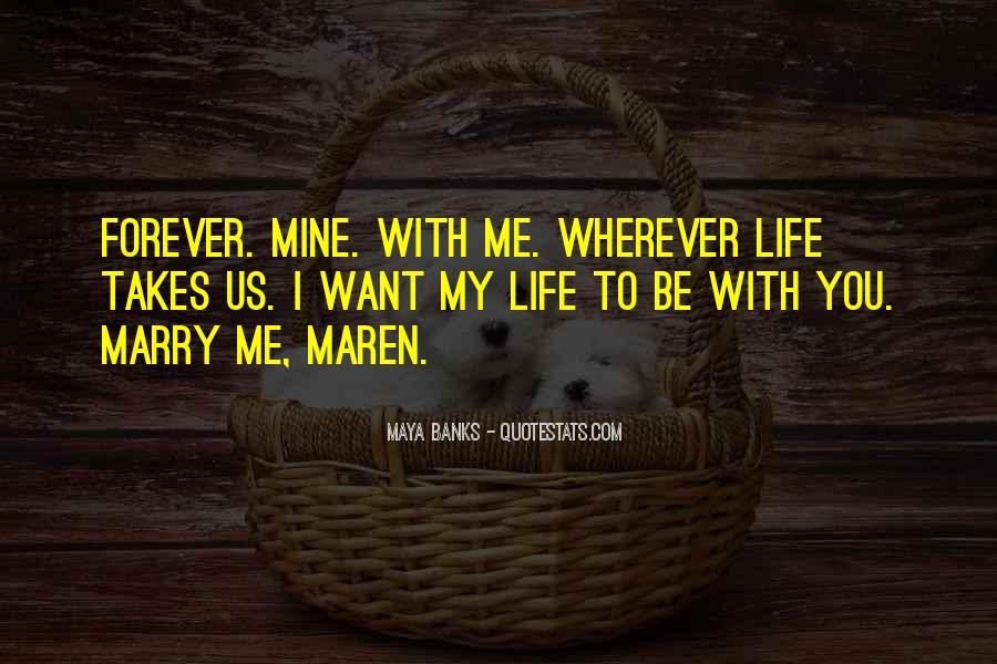 Life Takes Me Quotes #235069
