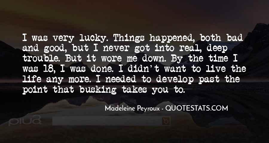 Life Takes Me Quotes #270356