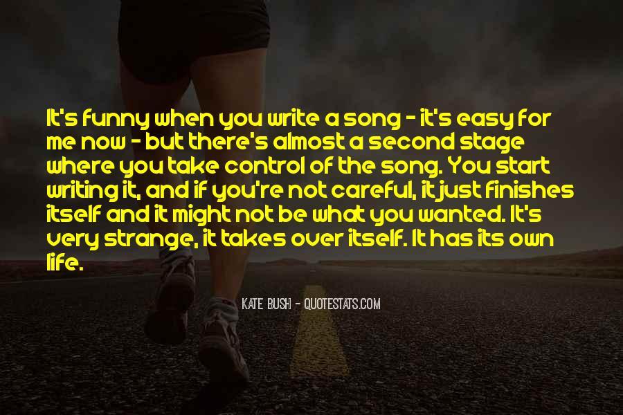 Life Takes Me Quotes #629357