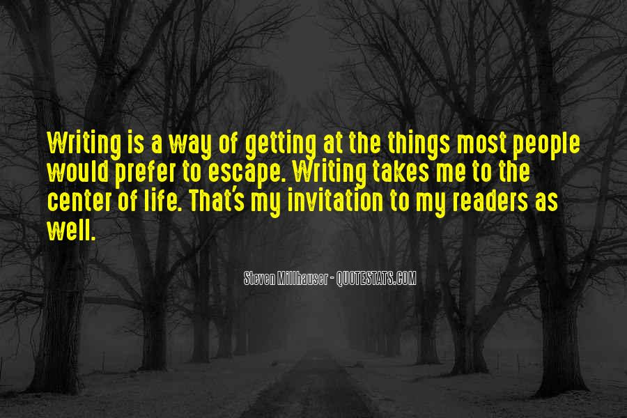 Life Takes Me Quotes #681347