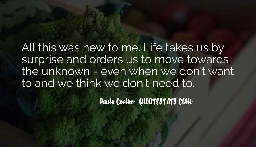 Life Takes Me Quotes #707660