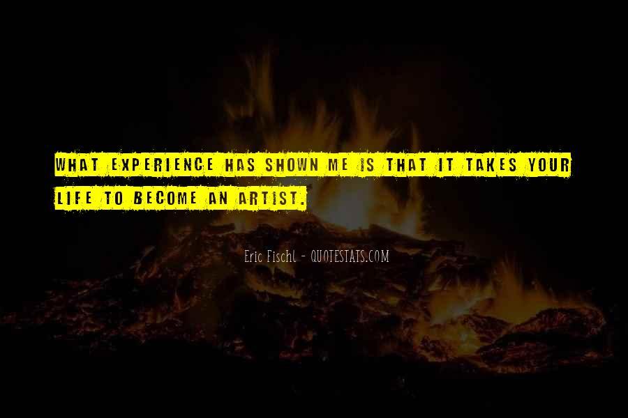 Life Takes Me Quotes #716593