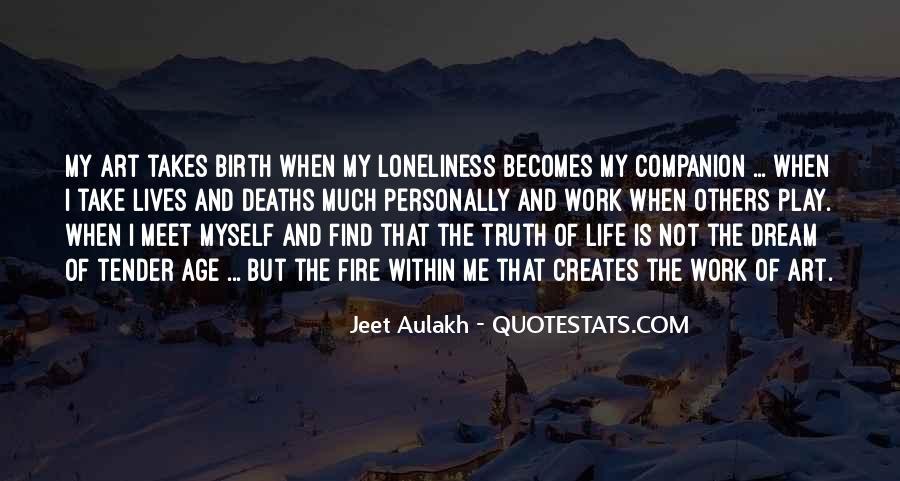 Life Takes Me Quotes #806494