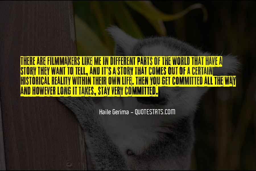 Life Takes Me Quotes #879753
