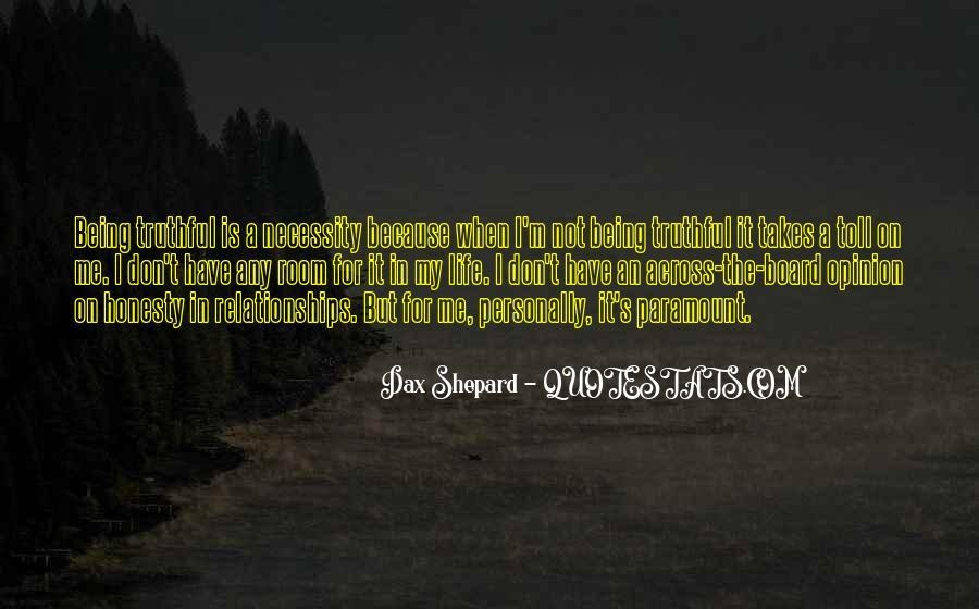Life Takes Me Quotes #934019