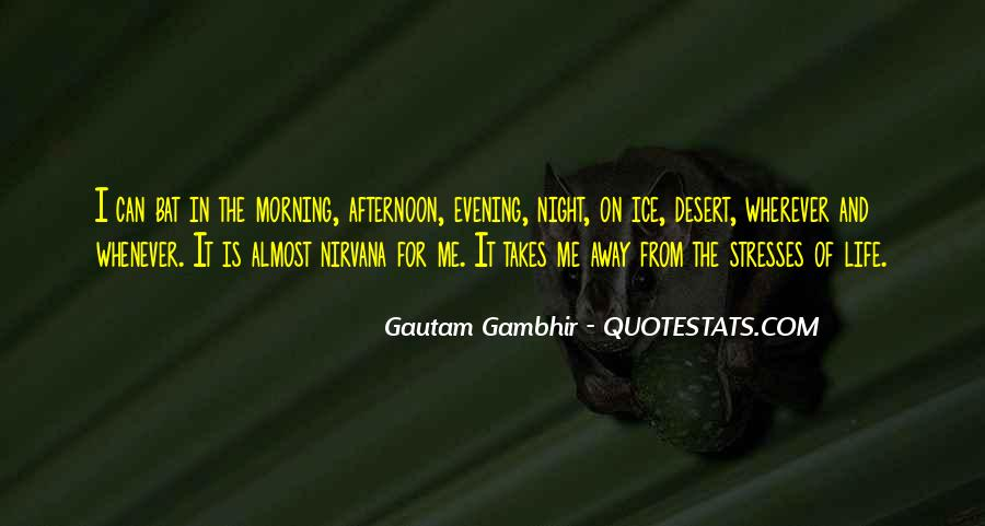 Life Takes Me Quotes #968101