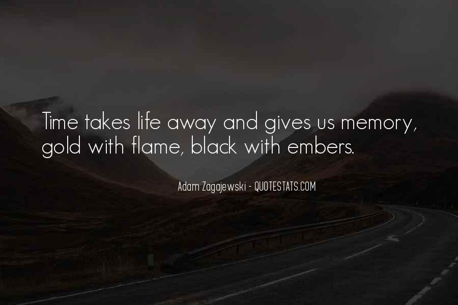 Life Takes Us Quotes #1048262