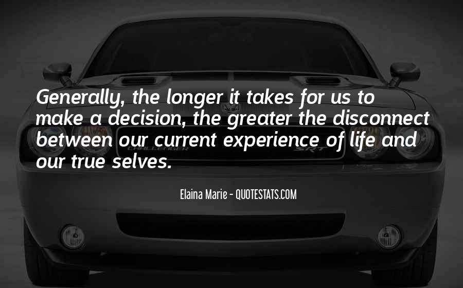 Life Takes Us Quotes #1052636