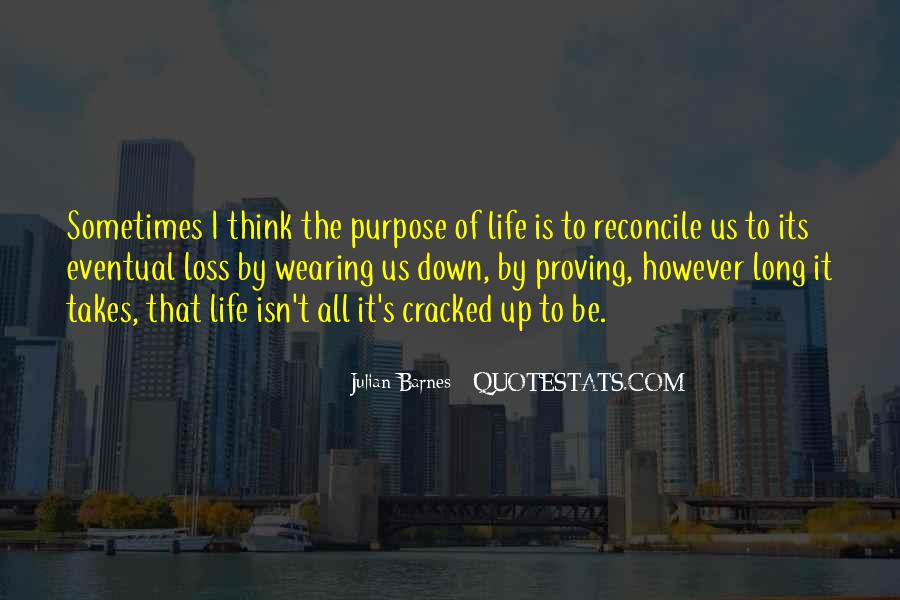 Life Takes Us Quotes #1102263