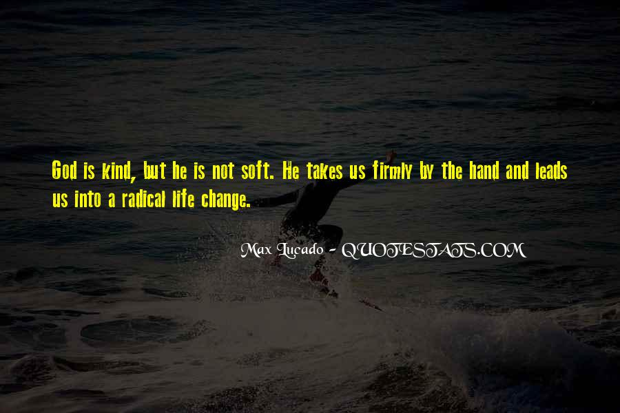 Life Takes Us Quotes #1236887