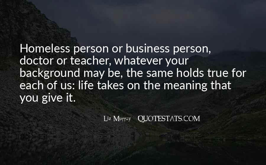 Life Takes Us Quotes #1433586