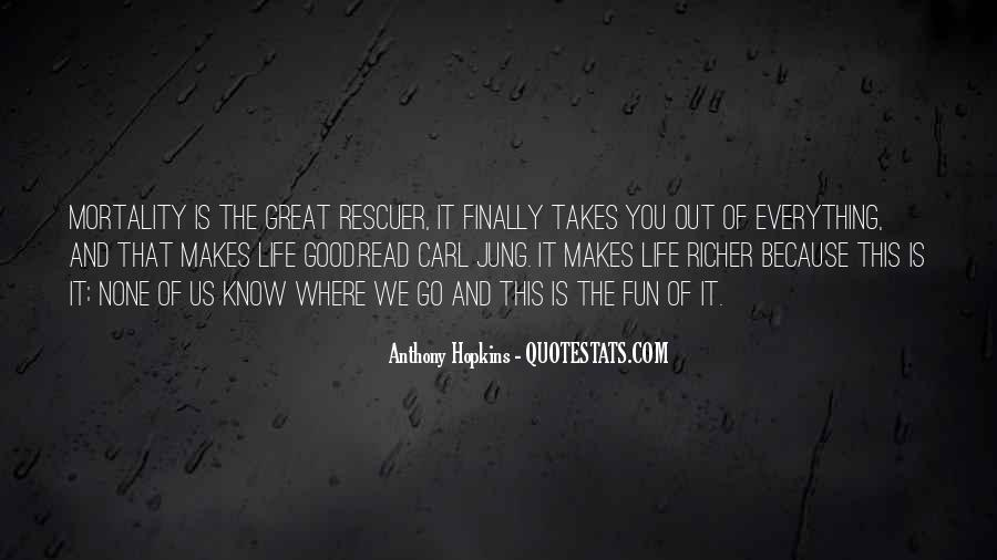 Life Takes Us Quotes #1469716