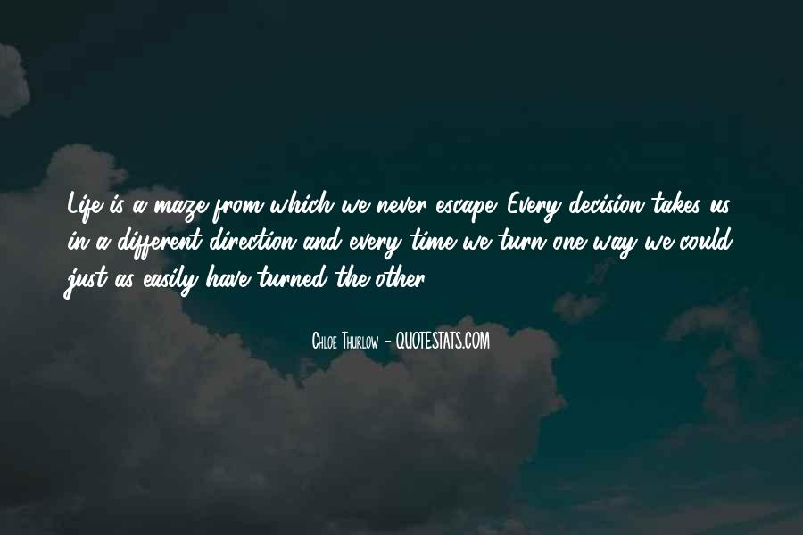 Life Takes Us Quotes #1507752