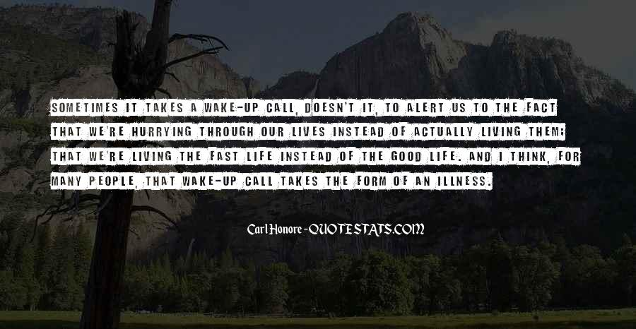 Life Takes Us Quotes #556514