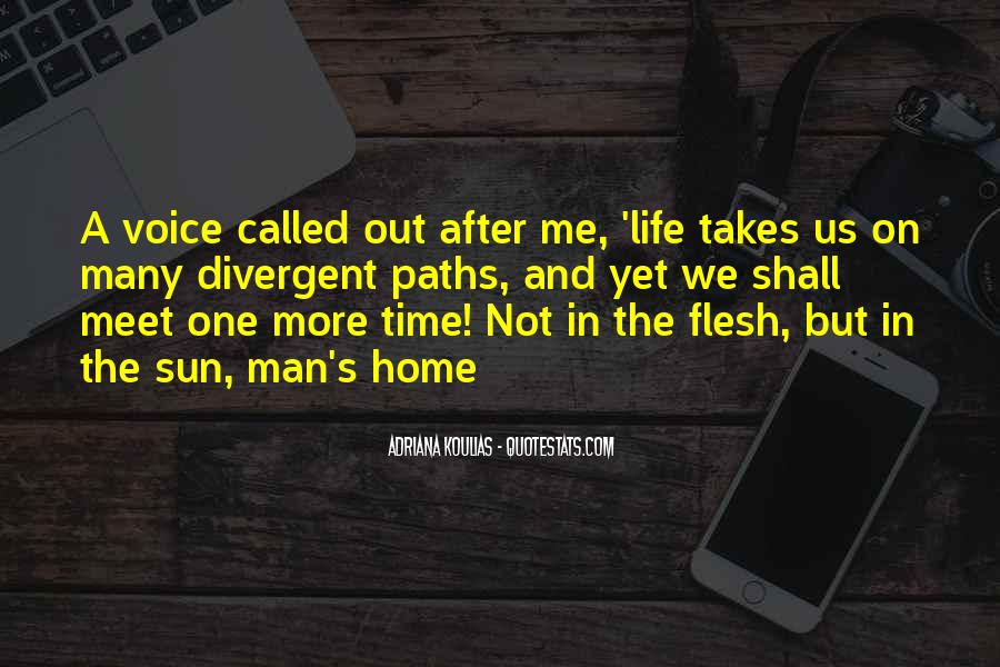 Life Takes Us Quotes #737633