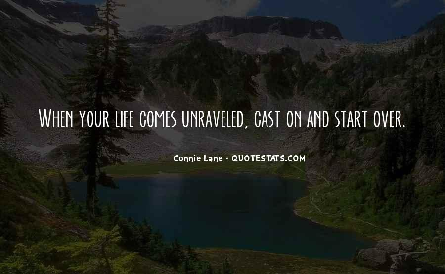 Life Unraveled Quotes #159356