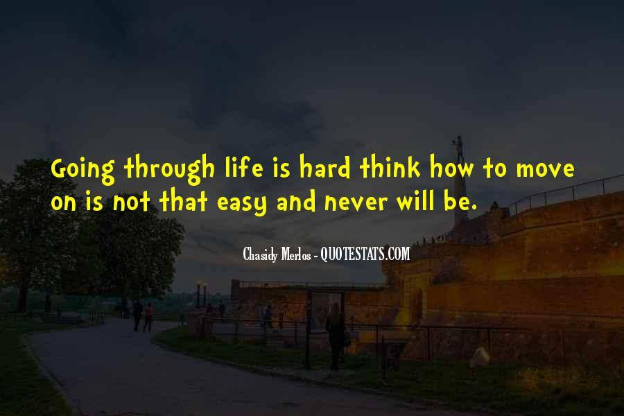 Life Will Move On Quotes #1008849