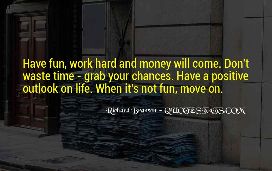 Life Will Move On Quotes #1071207